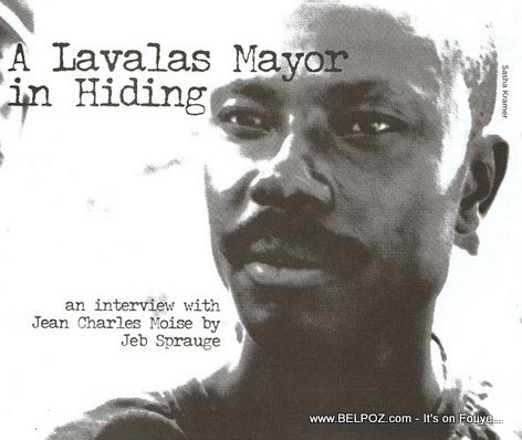 Moise Jean-Charles - A Lavalas Mayor in Hiding