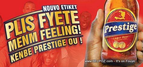 Nouvo Etikèt Biere prestige Haiti - Plis Fyète, Menm Feeling
