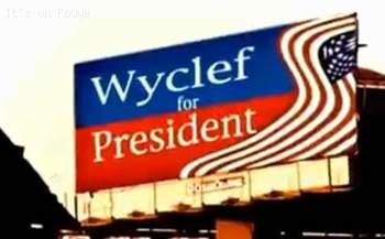 Wyclef For President