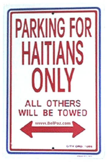 Parking For Haitians Only